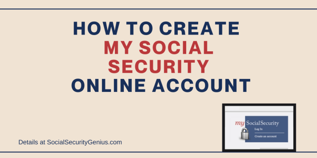 """""""How to create a My Social Security Online account"""""""