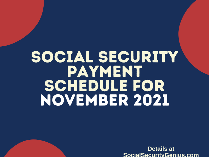 """Social Security Payment Schedule November 2021"""