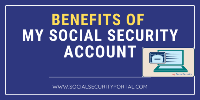 Benefits of My Social Security Account