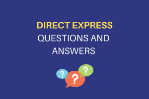 """""""Direct Express Card Questions and Answers"""""""