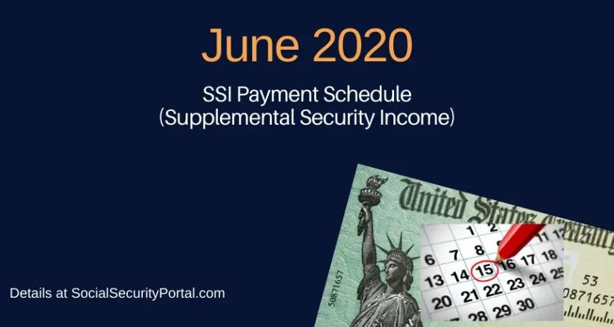 """June 2020 SSI Payment Calendar"""
