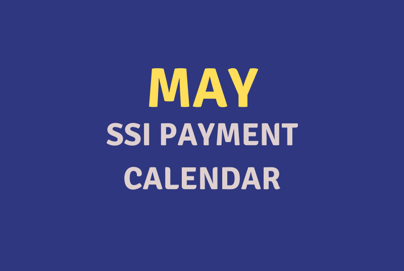 """""""May 2020 SSI Payment Schedule"""""""