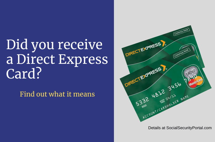 """Why did I receive a Direct Express Card from Social Security"""