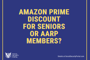 """Amazon Prime Discount for Seniors"""