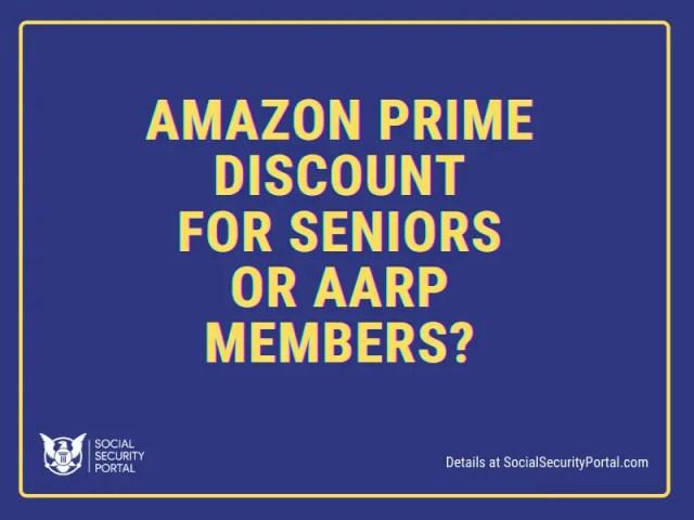 """Amazon Prime Discount for Seniors"""