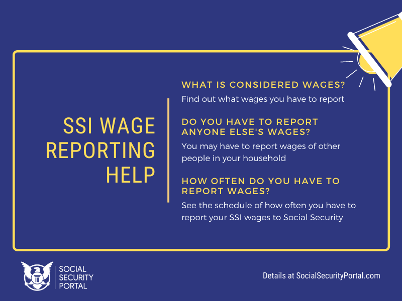 """How do I report wages to SSI"""