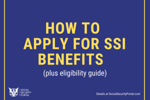 """How to apply for SSI Benefits"""