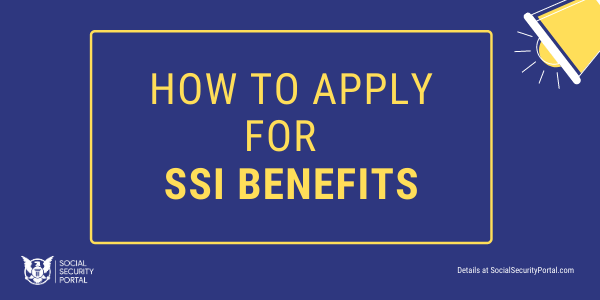 """""""How to apply for SSI Benefits"""""""