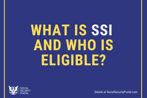"""What is SSI benefits and who is Eligible"""
