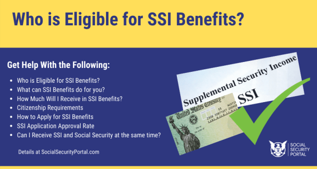 """""""Who is Eligible for SSI Benefits"""""""