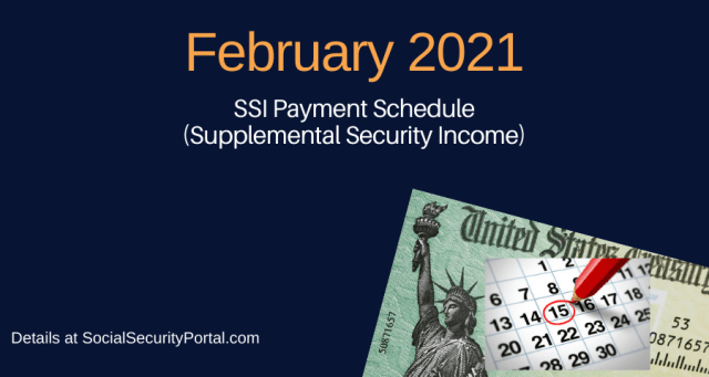 """February 2021 SSI Payment Calendar"""