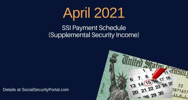 """""""April 2021 SSI Payment Calendar"""""""