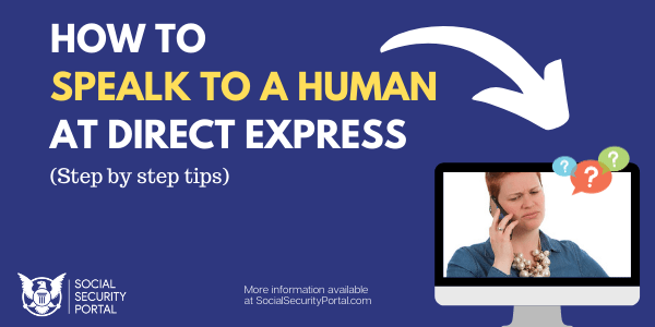"""How to speak to a human at Direct Express Card"""