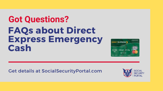 """Questions about Direct Express Emergency Cash"""