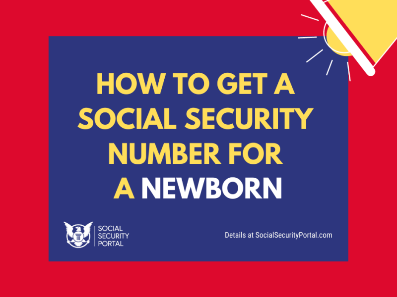 """""""How to get a Social Security Number for a Newborn"""""""