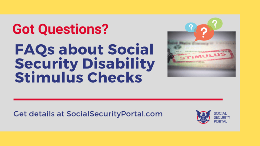 """Social Security Disability Stimulus Check FAQs"""