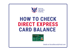 """Direct Express Card Balance"""