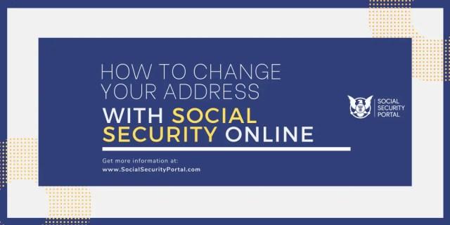 """Social Security Change of Address Online"""