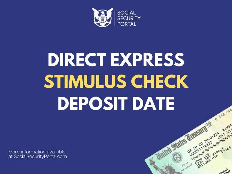 """Direct Express Stimulus Check Deposit Date"""