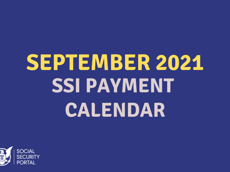"""""""When will SSI payments be in September 2021"""""""
