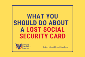 """What should I do if I lost my Social Security card"""
