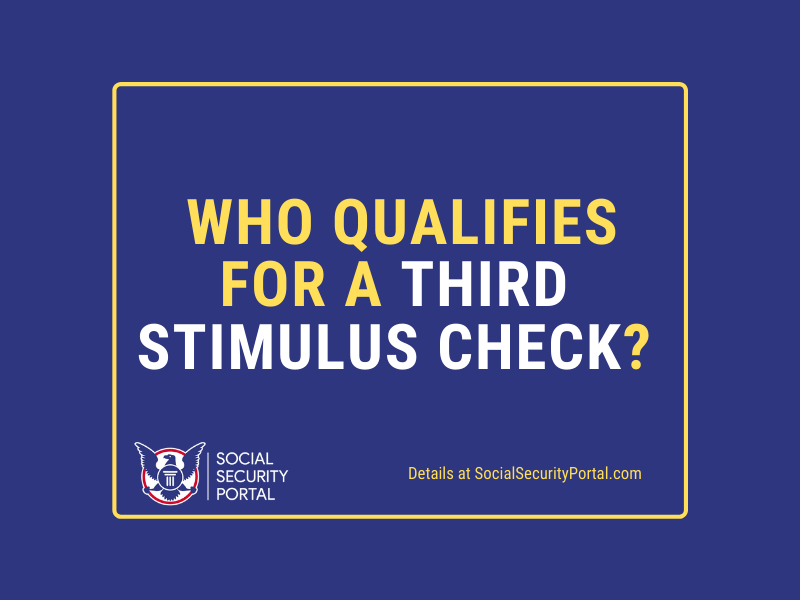 """""""Who qualifies for a third Stimulus check from Biden"""""""