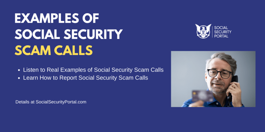"""""""Examples of Social Security Scam Calls"""""""