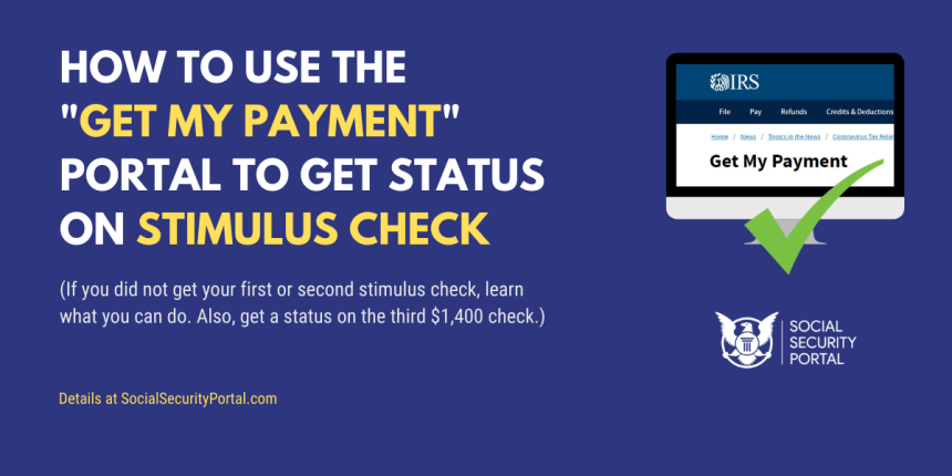 """""""IRS stimulus check portal get my payment"""""""