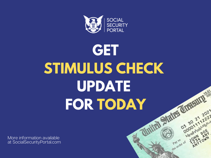 """""""Stimulus check update today 2021"""""""