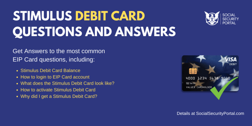 """Stimulus debit card questions and answers"""