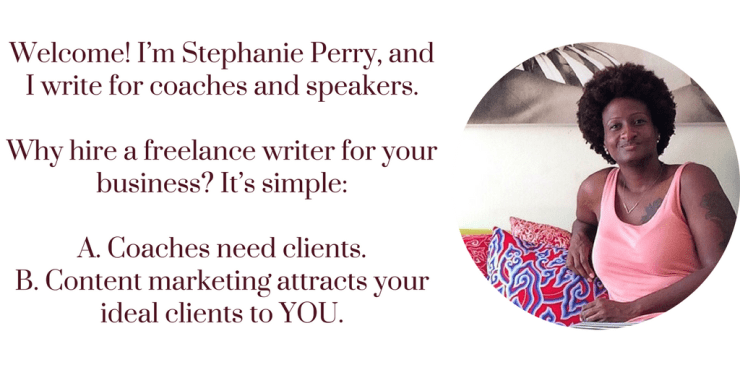 Freelance writer and blogger for coaches and speakers socialstephanie.com