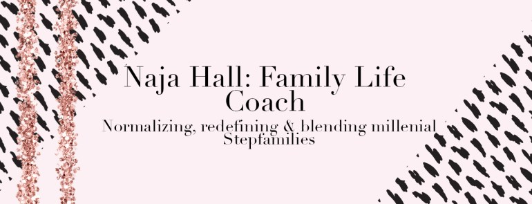 Featured Stepmom: Naja Hall