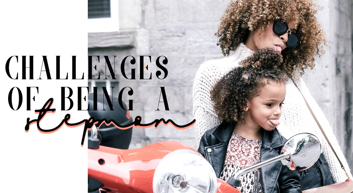 Challenges Of Being A Stepmom