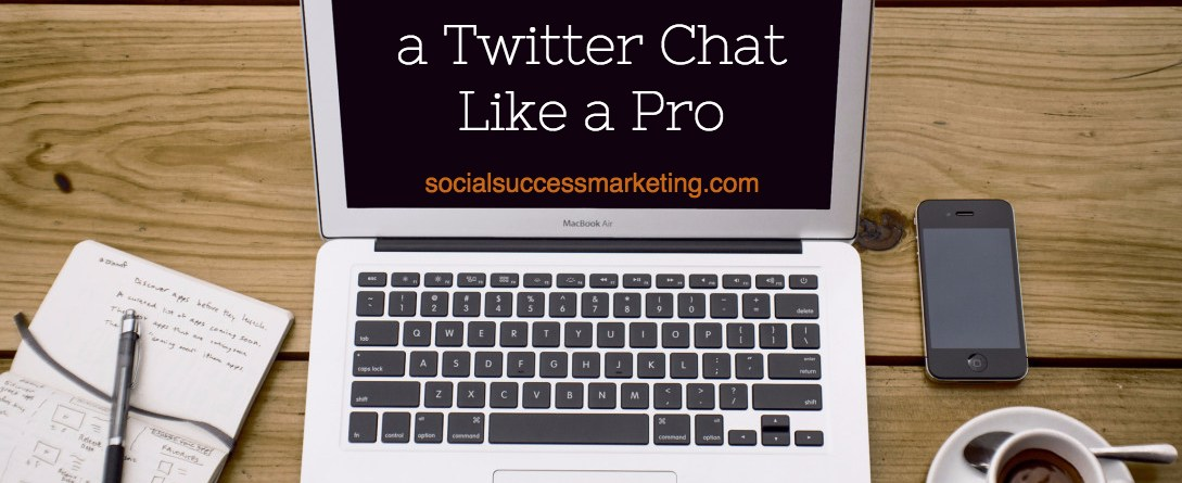 How to host a twitter chat like a pro | details before, during and after a chat