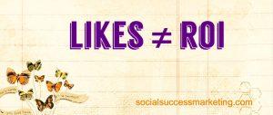 Social media explained | Likes are NOT ROI