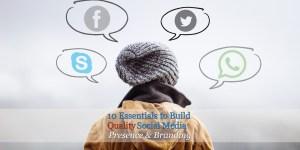 10 Tactics to Build Quality Social Media Presence | Startup Tips