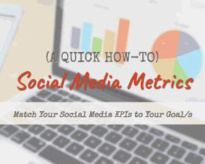 45 Social media metrics (KPIs) matching top business goals