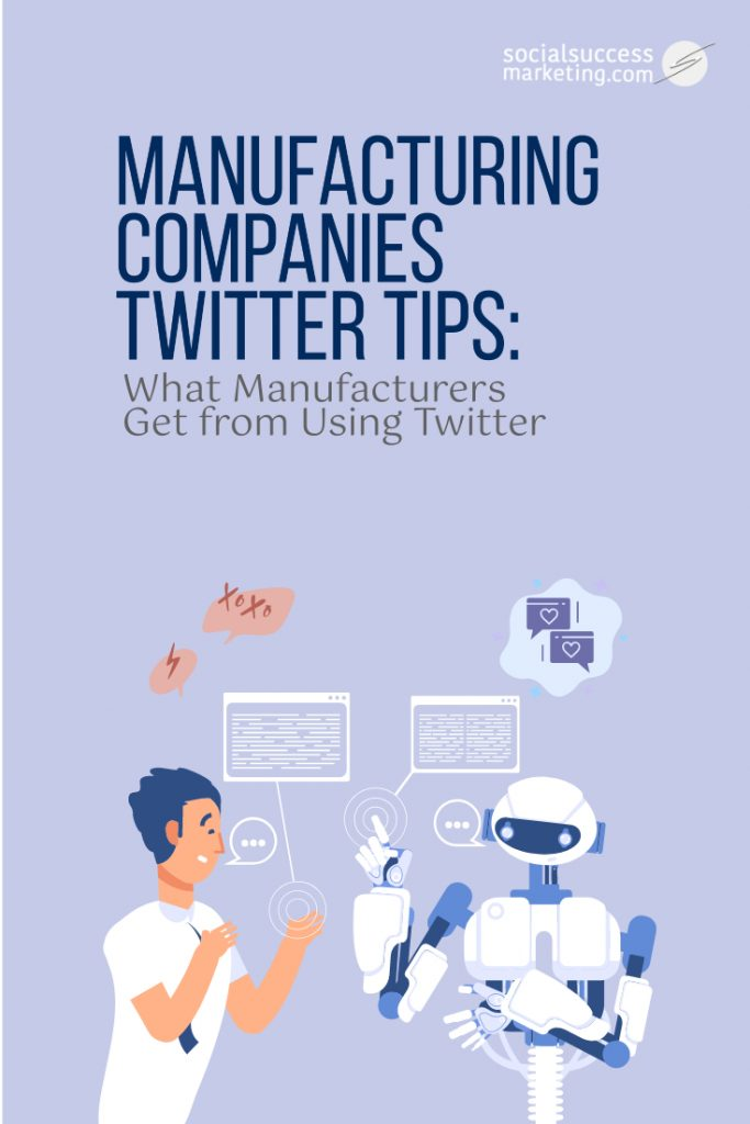 manufacturing companies twitter tips