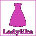 Ladylike