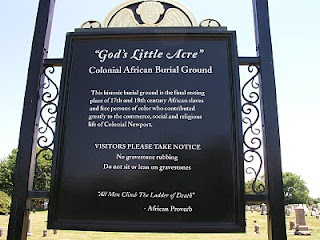Even in death the race line was often maintained throughout the country. As the place where Newport's people of color went after they died, God's Little Acre has become an important resource for scholars interested in race in the colonies