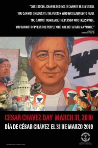 Cesar Chavez Day poster, March 31, 2010