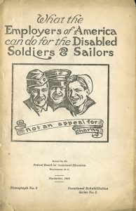 """""""What the Employers of America can do for the Disabled Soldiers & Sailors,"""" issued by the Federal Board for Vocational Education (1918)"""