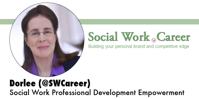 "A picture of DorleeM, logo for Social Work dot Career, and the caption: ""DorleeM: Social Work Professional Development Empowerment"""