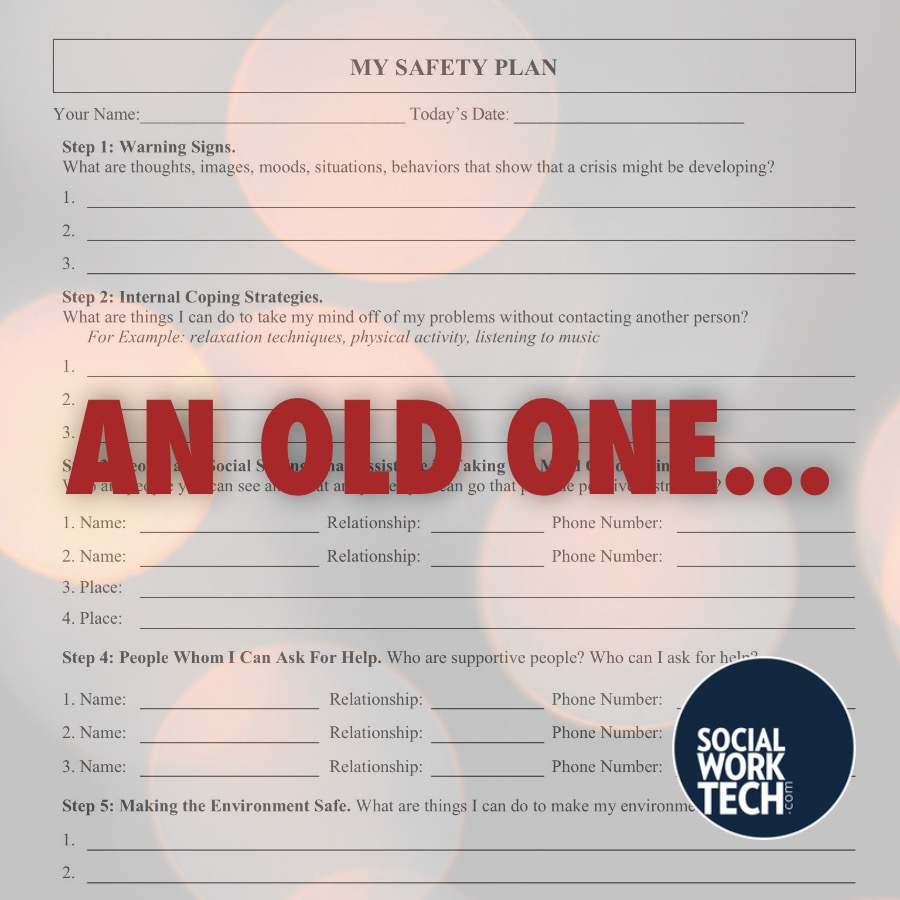 """Picture of an old Safety Plan with text over it in red font that says """"An Old One"""""""
