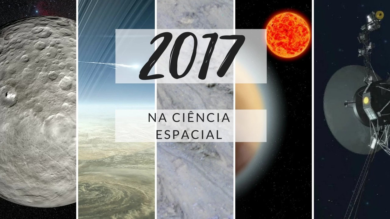 https://i2.wp.com/socientifica.com.br/wp-content/uploads/2017/12/Space-Science-Stories-of-2017.jpg?resize=1280%2C720&ssl=1