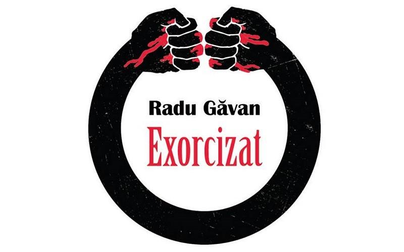 Imagini pentru exorcizat de Radu Găvan