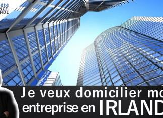 domicilier société entreprise Irlande