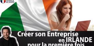 Créer son entreprise en Irlande