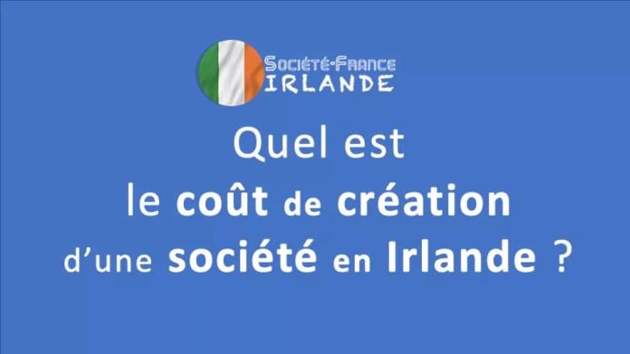 coût de création d'une société en Irlande