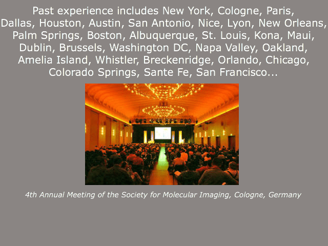 4th Annual Meeting of the Society for Molecular Imaging